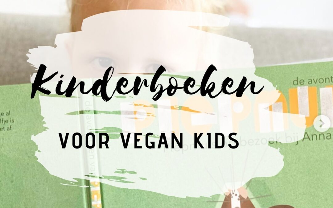 Kinderboekentips – Voor vegan kids