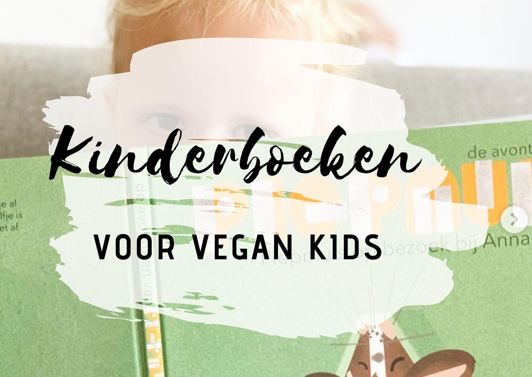 kinderboeken vegan kids vegan ouderschap plantaardig opvoeden opvoed tips