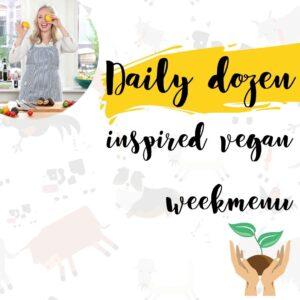 daily dozen inspired vegan weekmenu